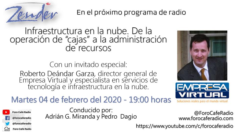 Programa de Radio Zender Servicios Empresariales en @Foro Café Radio