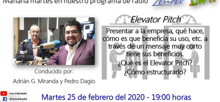 Conoce The Elevator Pitch.