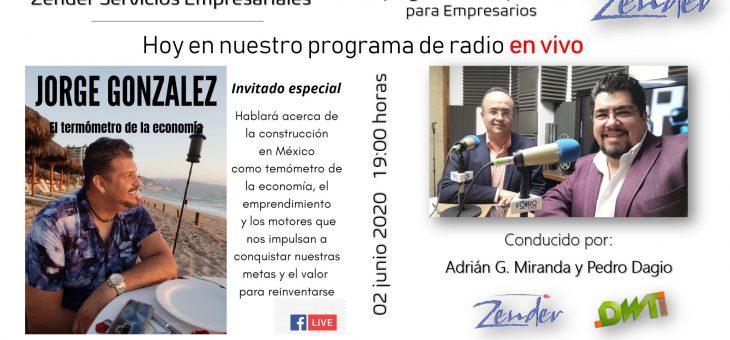 El Termómetro de la Economía con Arquitecto Jorge González Ochoa